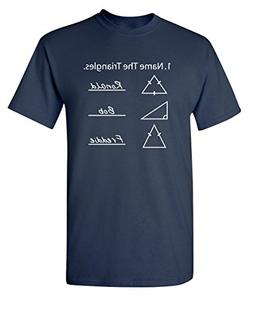 Feelin Good Tees Name The Triangles Graphic Cool Novelty Fun