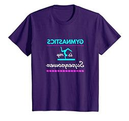 Kids Girls' Gymnastics is My Superpower - Gift T-Shirt 10 Pu