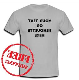 Custom Personalized T-shirt Your Text or Silhouette Printed