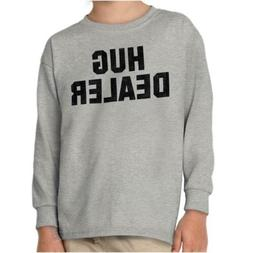 Hug Dealer Funny Personality Novelty Graphic Youth Long Slee