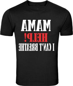 MAMA HELP I CANT BREATHE , black Lives matter support tshirt