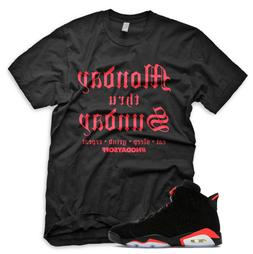 New 'NO DAYS OFF' T Shirt for Jordan 6 OG Black Infrared VI