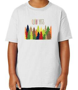 Stay Wild Forest Kid's T-shirt Cute Camping Colors Tee for Y