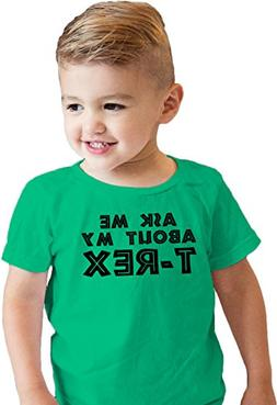 Toddler Ask Me About My T-Rex GREEN Flip Shirt for Kids
